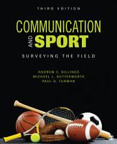 Communication and Sport: Surveying the Field, Edition 3
