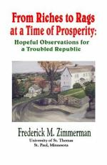 From Riches to Rags at a Time of Prosperity