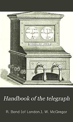 Handbook of the Telegraph PDF
