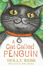 A Cat Called Penguin