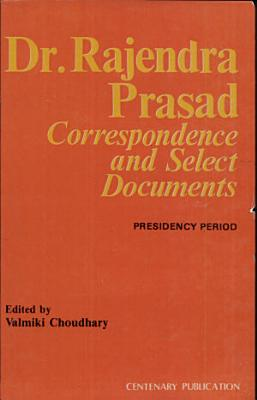 Dr  Rajendra Prasad  Correspondence and Select Documents PDF