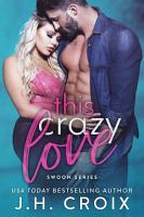 This Crazy Love PDF