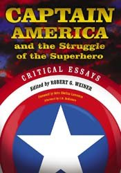Captain America and the Struggle of the Superhero PDF
