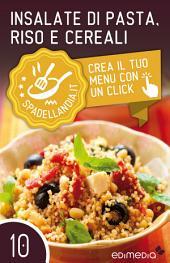 Insalate di pasta, Riso e Cereali: Spadellandia