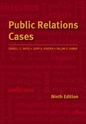 Public Relations Cases: Edition 9