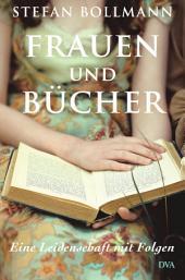 Frauen und Bücher: Eine Leidenschaft mit Folgen