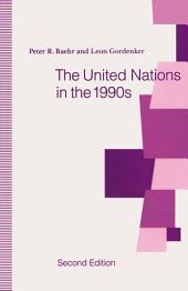 The United Nations in the 1990s: Edition 2