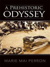 A Prehistoric Odyssey