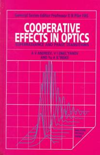 Cooperative Effects in Optics  Superradiance and Phase Transitions Book