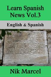 Learn Spanish News Vol.3: English & Spanish