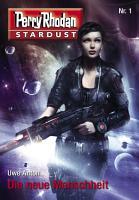 Stardust 1  Die neue Menschheit PDF