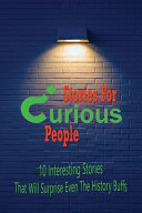 Stories For Curious People