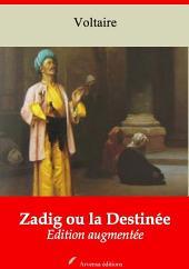 Zadig ou la Destinée: Nouvelle édition augmentée