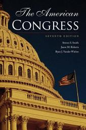 The American Congress: Edition 7