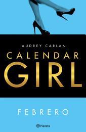 Calendar Girl. Febrero (Edición mexicana)