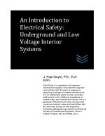 An Introduction to Electrical Safety: Underground and Low Voltage Interior Systems