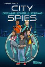 City Spies 1  Gef  hrlicher Auftrag PDF