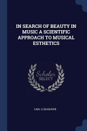 In Search of Beauty in Music a Scientific Approach to Musical Esthetics PDF