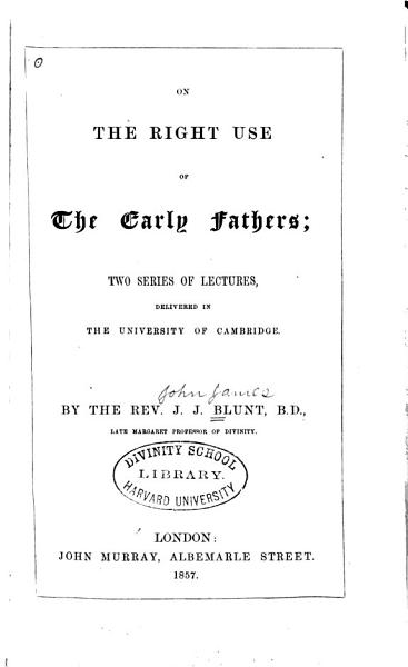 On the Right Use of the Early Fathers
