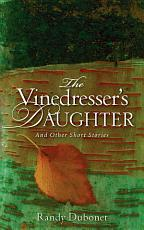 The Vinedresser's Daughter