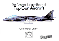 The Concise Illustrated Book of Top Gun Aircraft PDF