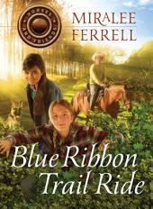 Blue Ribbon Trail Ride
