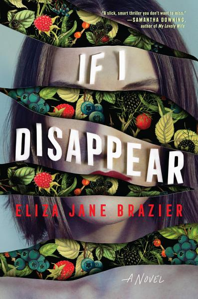 Download If I Disappear Book
