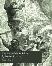 The crew of the Dolphin, by Hesba Stretton
