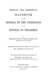 Critical and Exegetical Hand-book to the Epistle to the Ephesians and the Epistle to Philemon: Volume 8