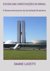 Estudo Das ConstituiÇÕes Do Brasil