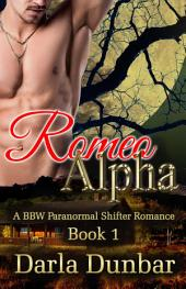 Romeo Alpha: A BBW Paranormal Shifter Romance - Book 1