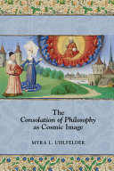 The Consolation of Philosophy as Cosmic Image Book