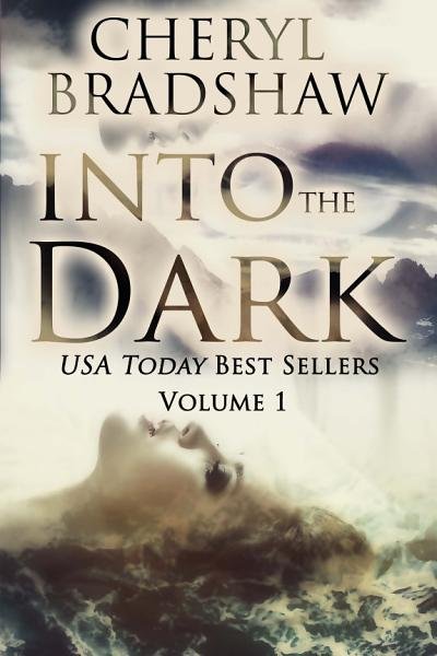 Download Into the Dark Boxed Set Book