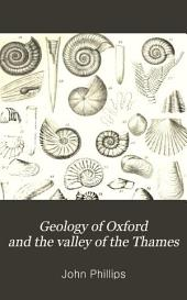 Geology of Oxford and the Valley of the Thames