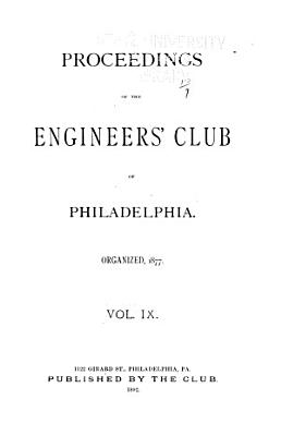Proceedings of the Engineers  Club of Philadelphia PDF