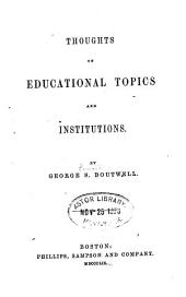 Thoughts on Educational Topics and Institutions