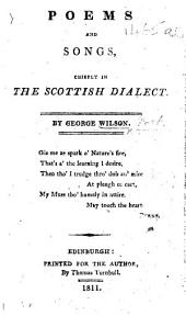 Poems and songs, chiefly in the Scottish dialect