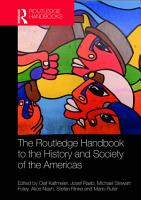 The Routledge Handbook to the History and Society of the Americas PDF