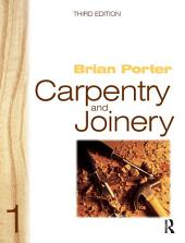 Carpentry and Joinery 1: Edition 3