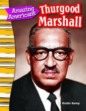 Amazing Americans: Thurgood Marshall