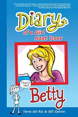 Diary of a Girl Next Door  Betty