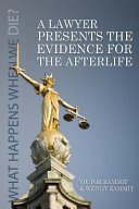 Download A Lawyer Presents the Evidence for the Afterlife Book