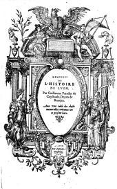 Memoires de l'histoire de Lyon. - Lyon, Antoine Gryphius 1573