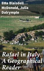 Rafael in Italy: A Geographical Reader