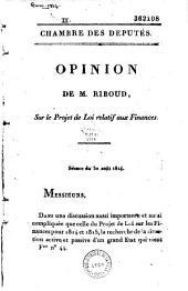 Opinion de M. Riboud sur le projet de loi relatif aux finances ; séance du 30 août 1814