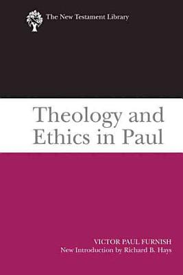 Theology and Ethics in Paul PDF