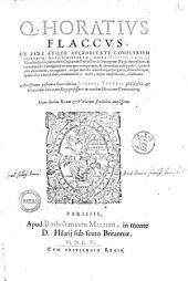 Q. Horatius Flaccus, Ex fide atque auctoritate complurium librorum manu-scriptorum, opera Dionysii Lambini Monstroliensis, ... emendatus, & cum diuersis exemplaribus antiquis comparatus, & ab eodem antè paulò, quàm è vita decederet, recognitus, atque mendis omnibus perpurgatus, dilucidiúsque, quàm alijs editionibus, commentarijs auctis, atque amplificatis, illustratus. Accesserunt postremæ huis editioni Adriani Turnebi ... professoris in eundem Horatium Commentarij. Cum duobus rerum & verborum indicibus amplissimis