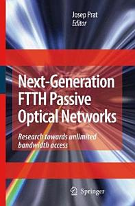 Next Generation FTTH Passive Optical Networks