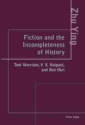 Fiction and the Incompleteness of History PDF