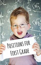 Positions for First Graders